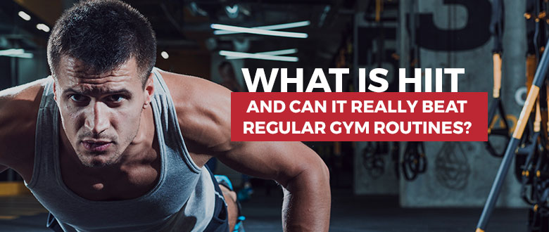 What Is HIIT And Can It Really Beat Regular Gym Routines featured image