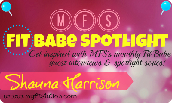 MFS Fit Babe Spotlight Shauna Harrison