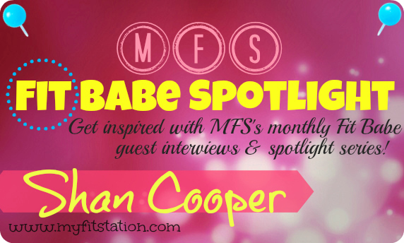 MFS Fit Babe Spotlight: fit girl interview with Shan Cooper