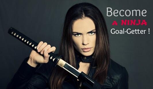 featured Reach your Goals _ Become a Ninja Goal-Getter
