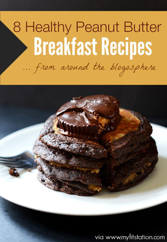 ... Healthy Peanut Butter Breakfast Recipes from Around the Blogosphere