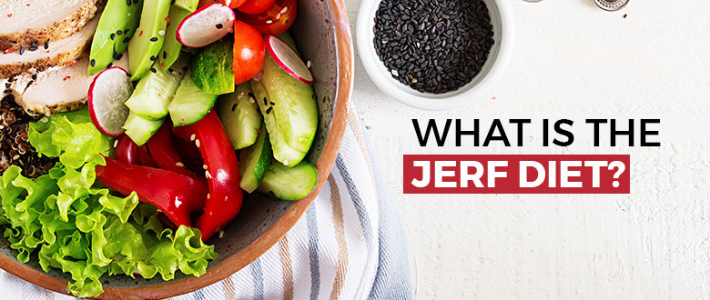 What Is The JERF Diet And How Much Can It Change Your Life? Featured Image