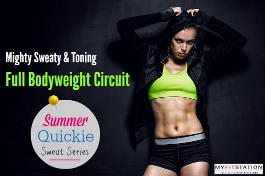 Full Bodyweight Circuit - Mighty Sweaty & Toning