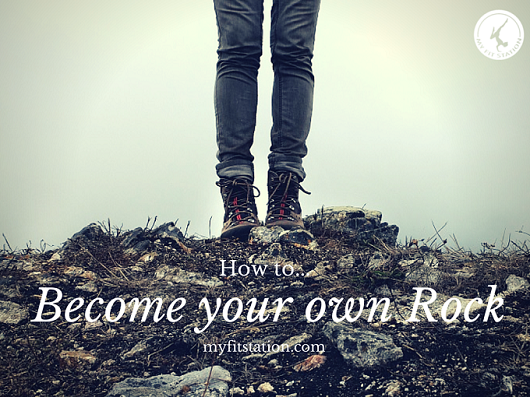 How to Become your Own Rock