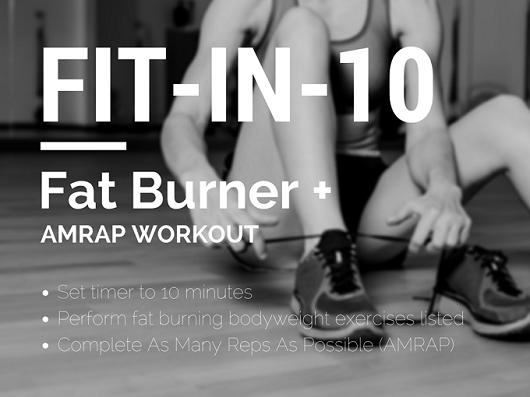 FIT-IN-10 Fat Burner + AMRAP Workout