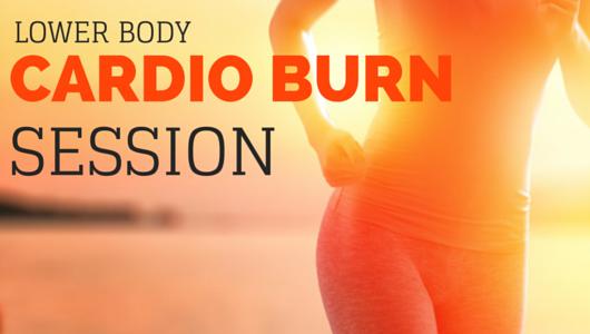 Lower Body Cardio Burn Session