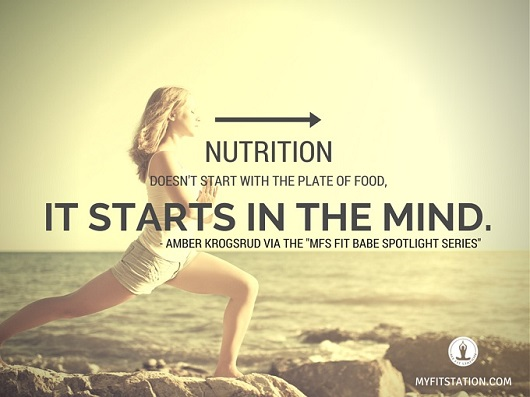 NUTRITION DOESN'T START WITH THE PLATE OF FOOD, IT STARTS IN THE MIND - myfitstation.com