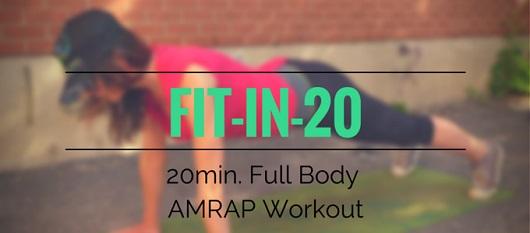 FIT-IN-20 20min. Full Body AMRAP Workout via My Fit Station