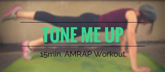 Tone Me Up - 15min. AMRAP Workout My Fit Station