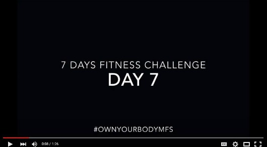 day 7 preview fitness challenge #OwnYourBody