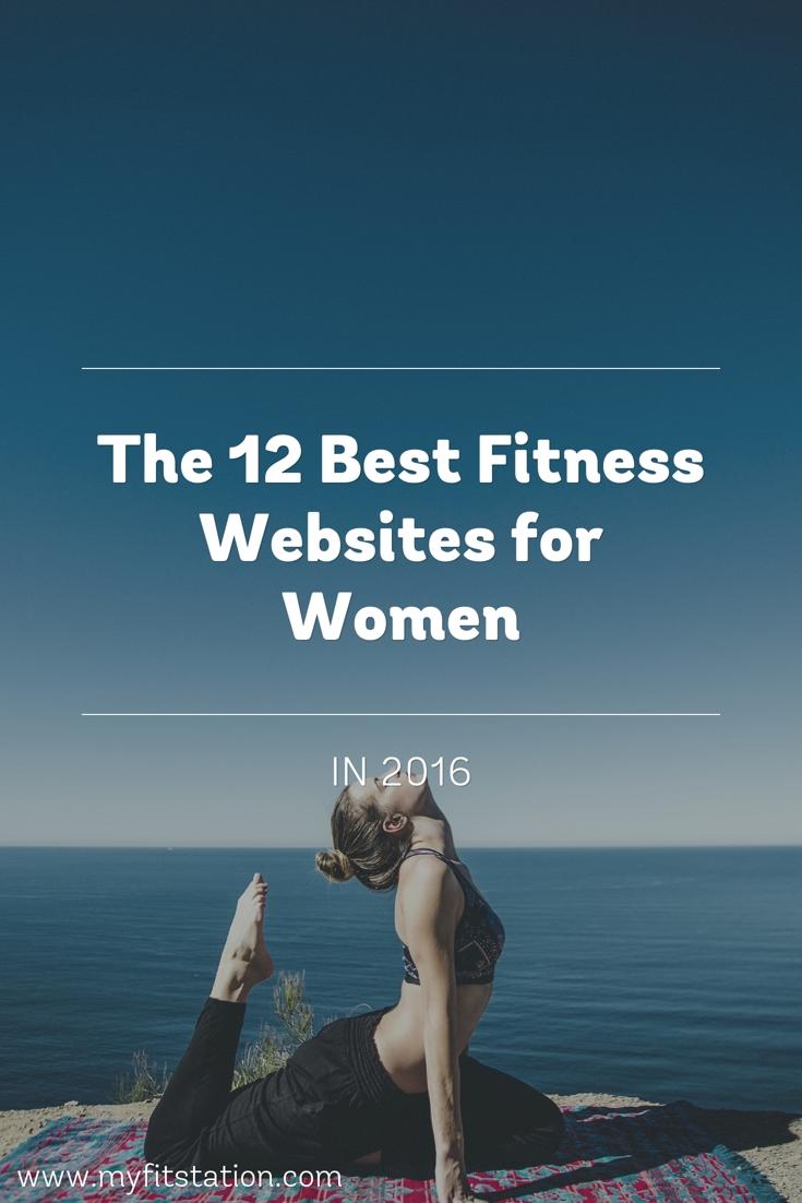 The 12 Best Fitness Websites for Women in 2016 | myfitstation.com