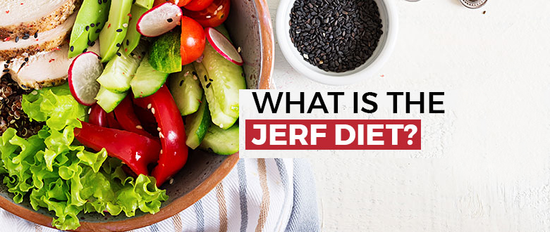 What Is The JERF Diet featured image