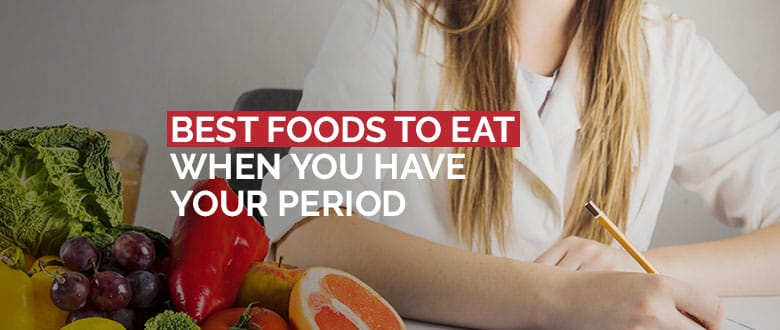 Best Foods To Eat When You Have Your Period featured image