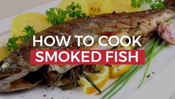 How To Cook Smoked Fish featured image